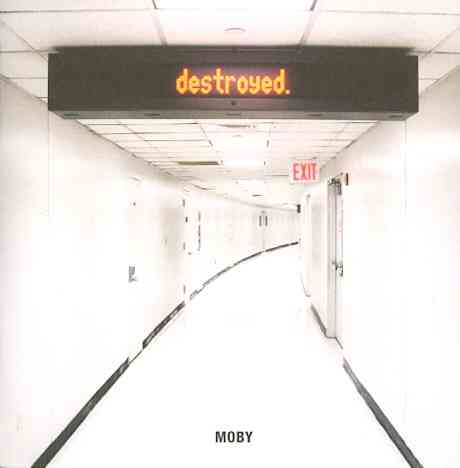 DESTROYED BY MOBY (CD)