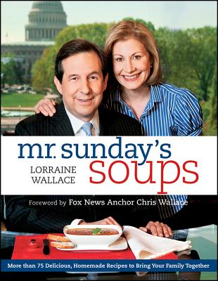 Mr. Sunday's Soups By Wallace, Lorraine
